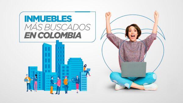Inmuebles más buscados en Colombia