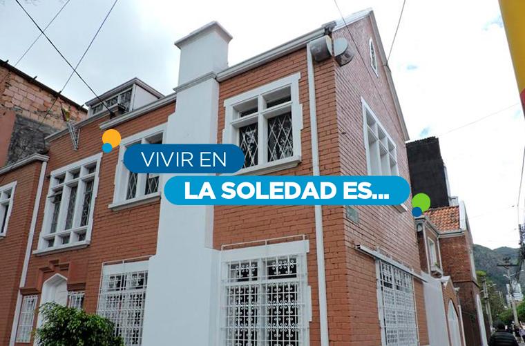 conoce el barrio La Soledad