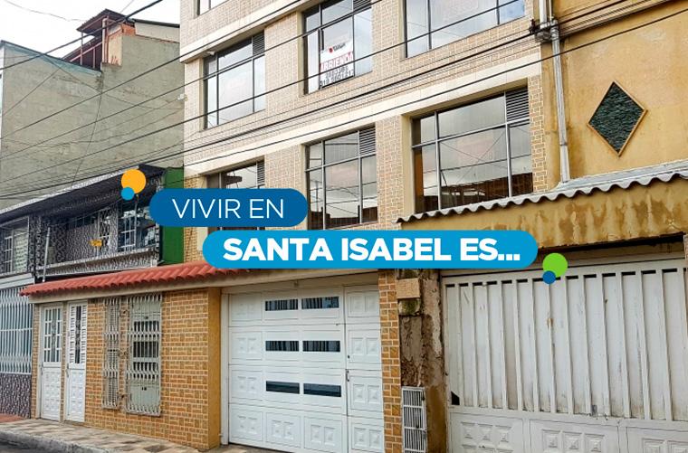conoce el barrio Santa Isabel