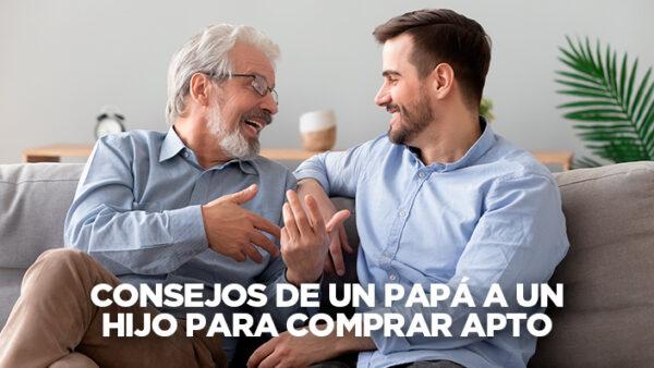 Consejos de papá para comprar apartamento