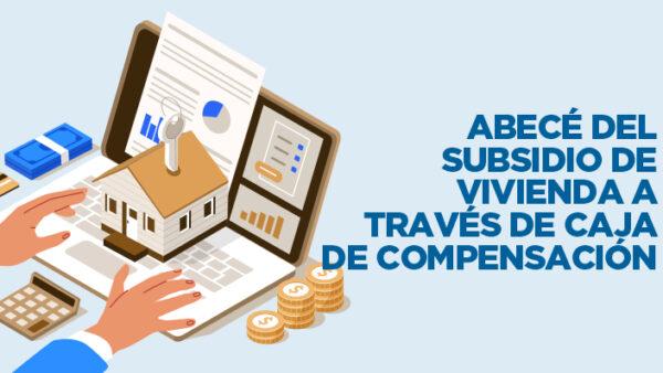 Subsidio de vivienda Caja de compensación